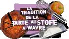 La tradition de la tarte au Stofé à Wavre