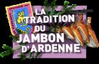 La tradition du jambon d'Ardenne