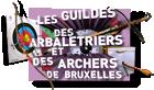 Les Guildes des arbalétriers et des archers de Bruxelles